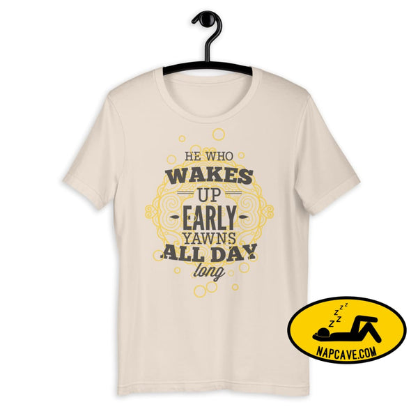 The Early Bird Yawns all Day Long! Short-Sleeve Unisex T-Shirt Soft Cream / S The NapCave The Early Bird Yawns all Day Long! Short-Sleeve