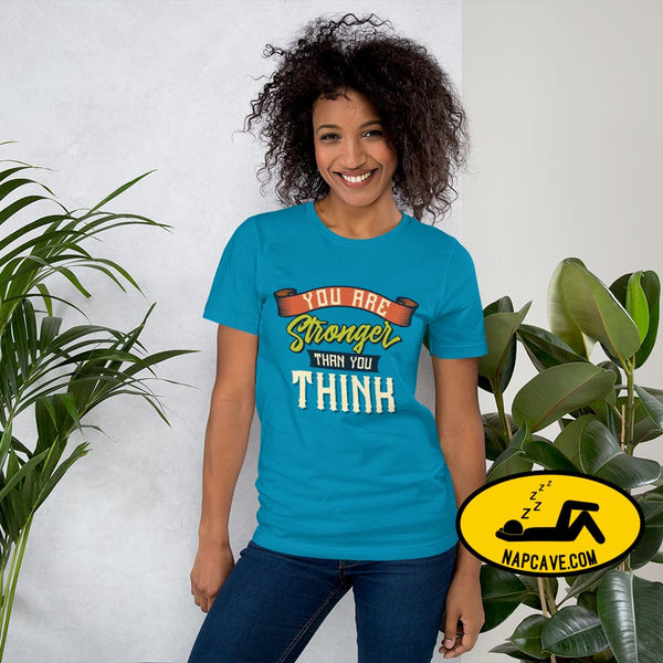 You are Stronger than You Think Short-Sleeve Unisex T-Shirt Aqua / S The NapCave You are Stronger than You Think Short-Sleeve Unisex T-Shirt