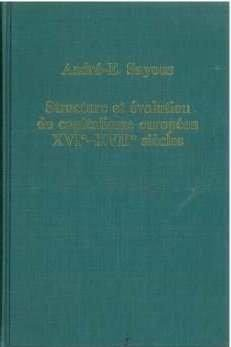 Structure Et Evolution Du Capitalisne Europeen, Xvie-Xviie Siecles (Variorum Collected Studies)
