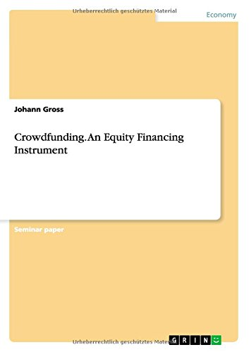 Crowdfunding. An Equity Financing Instrument