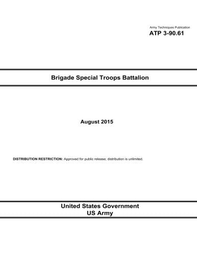 Army Techniques Publication ATP 3-90.61 Brigade Special Troops Battalion August 2015