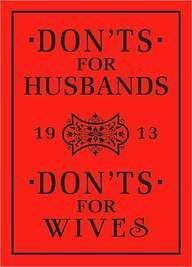 Don'ts for Husbands & Don'ts for Wives