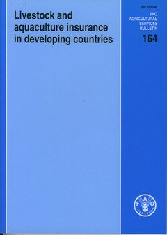 Livestock and Aquaculture Insurance in Developing Countries (FAO Agricultural Services Bulletins)