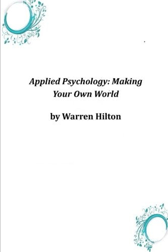 Applied Psychology: Making Your Own World(Annotated)