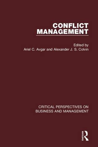 Conflict Management (Critical Perspectives on Business and Management)