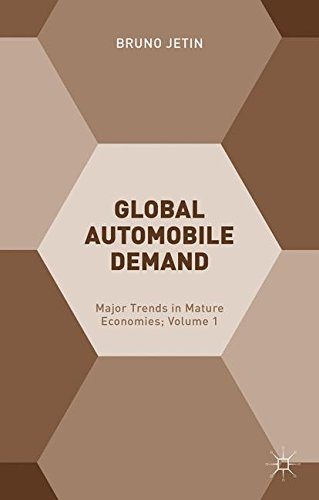 Global Automobile Demand: Major Trends in Mature Economies; Volume 1