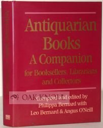 Antiquarian Books: A Companion for Booksellers, Librarians and Collectors