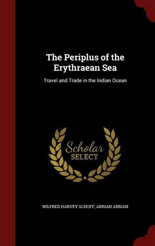 The Periplus of the Erythraean Sea : travel and trade in the Indian Ocean
