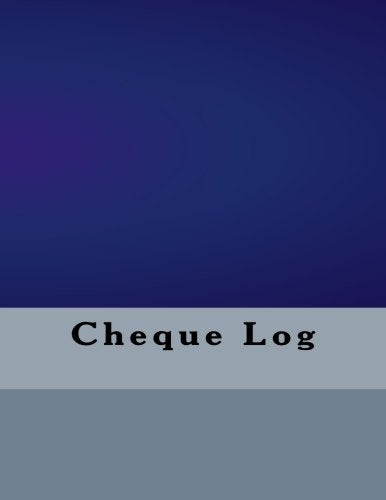 Cheque Log (Business Logs) (Volume 4)