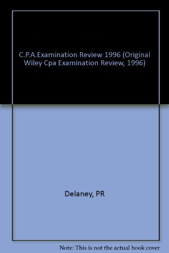 Financial Accounting and Reporting: Business Enterprises (Original Wiley Cpa Examination Review, 1996)