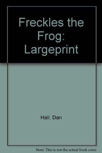 Freckles the Frog: Largeprint