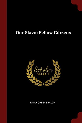 Our Slavic Fellow Citizens
