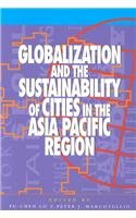Globalization and the Sustainability of Cities in the Asia Pacific Region (Changing Nature of Democracy)