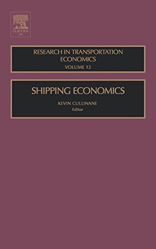 Shipping Economics, Volume 12 (Research in Transportation Economics)