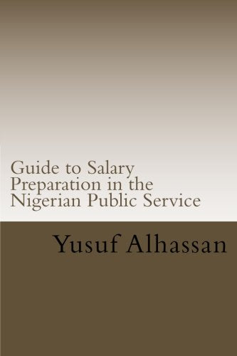 Guide to Salary Preparation in the Nigerian Public Service