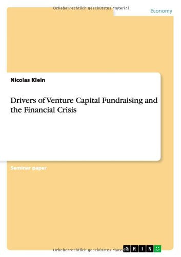 Drivers of Venture Capital Fundraising and the Financial Crisis