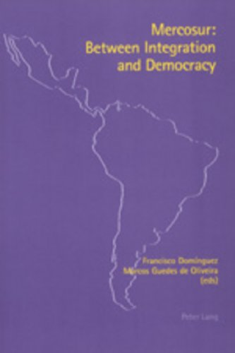 Mercosur: Between Integration and Democracy