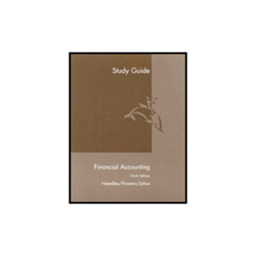 Study Guide for Needles/Powers' Financial Accounting, 9th