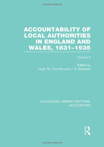 Accountability of Local Authorities in England and Wales, 1831-1935 Volume 2 (RLE Accounting)