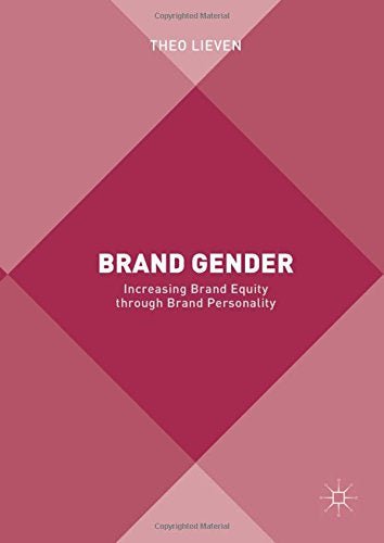 Brand Gender: Increasing Brand Equity through Brand Personality