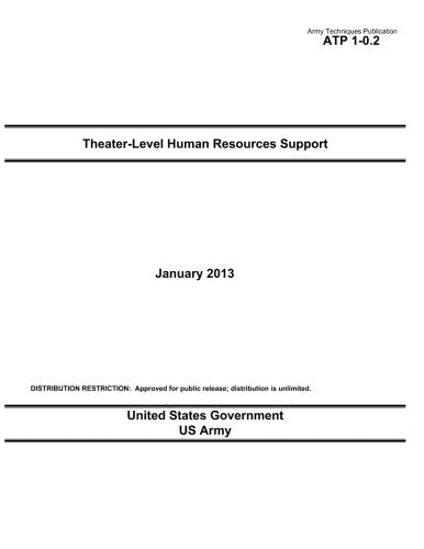 Army Techniques Publication ATP 1-0.2 Theater-Level Human Resources Support January 2013