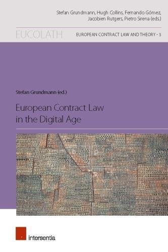 European Contract Law in the Digital Age (European Contract Law and Theory)
