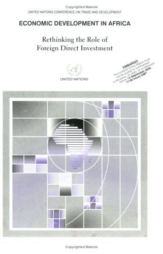 Economic Development in Africa: Rethinking the Role of Foreign Direct Investment (Energy Resources Development)