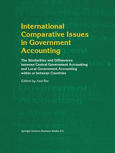 International Comparative Issues in Government Accounting: The Similarities and Differences between Central Government Accounting and Local Govern