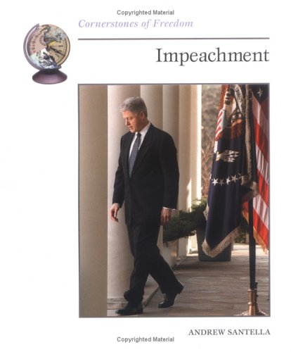 Impeachment (Cornerstones of Freedom)