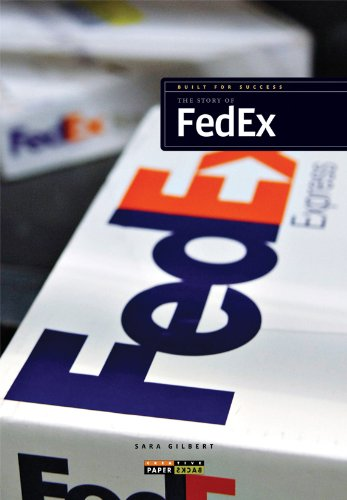 Built for Success: The Story of FedEx