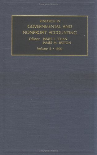 Research in Governmental and Nonprofit Accounting: Vol 6 (Research in Governmental and Non-Profit Accounting) (Research in Governmental & Nonprofi