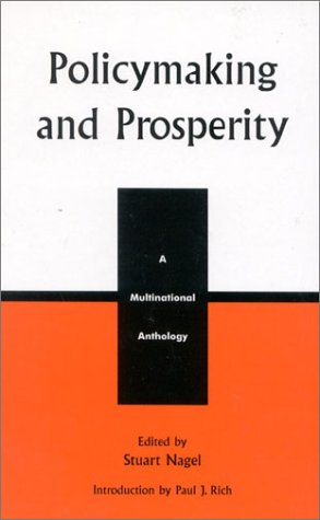 Policymaking and Prosperity: A Multinational Anthology (Studies in Public Policy) (v. 2)