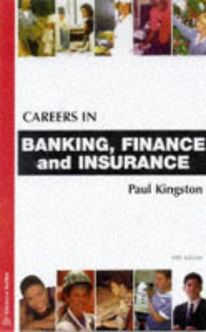 Careers in Banking and Finance (Kogan Page careers)