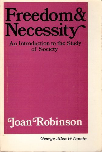 Freedom and Necessity: An Introduction to the Study of Society (Routledge Library Editions: Landmarks in the History of Economic Thought) (Volume