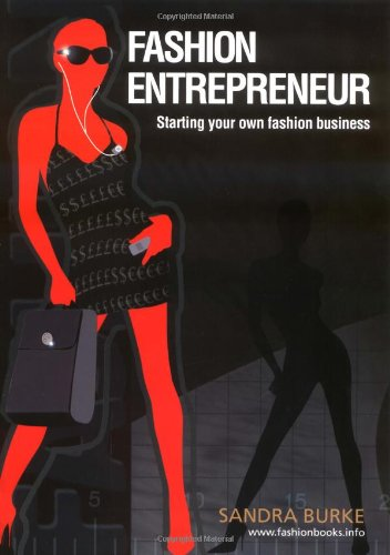 Fashion Entrepreneur (Fashion Design Series)