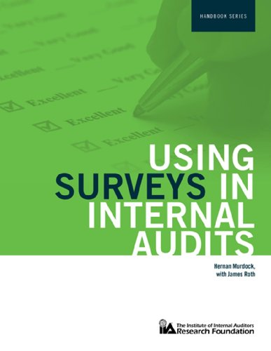 Using Surveys in Internal Audits (The Iia Research Foundation Handbook)