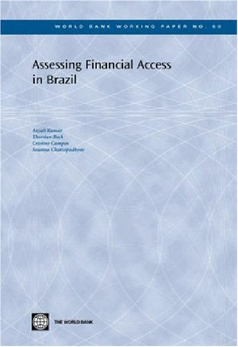 Assessing Financial Access in Brazil (World Bank Working Papers)