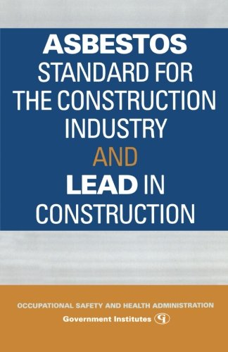 Asbestos Standard for the Construction Industry and Lead in Construction (Environmental Statutes)