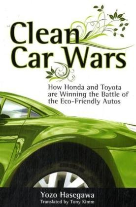 Clean Car Wars: How Honda and Toyota are Winning the Battle of the Eco-Friendly Autos