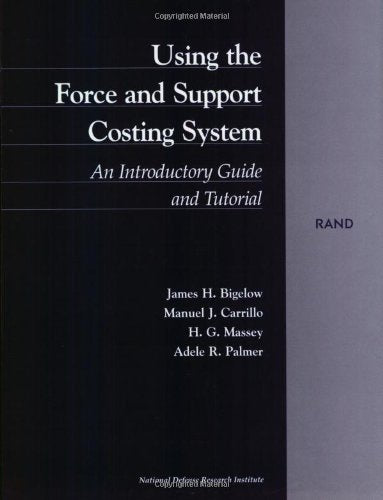 Using the Force and Support Costing System: An Introductory Guide and Tutorial
