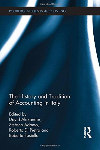 The History and Tradition of Accounting in Italy (Routledge Studies in Accounting)