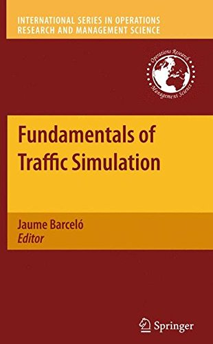 Fundamentals of Traffic Simulation (International Series in Operations Research & Management Science)