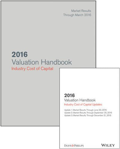 2016 Valuation Handbook - Industry Cost of Capital + Quarterly PDF Updates (Set) (Wiley Finance)