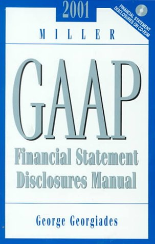 2000 Miller GAAP Financial Statement Disclosures Manual (With CD-ROM)