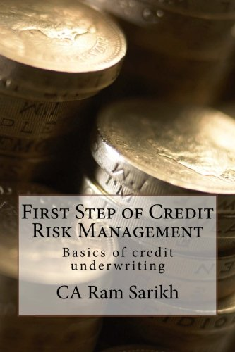First Step of Credit Risk Management: Basics of credit underwriting