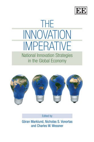 The Innovation Imperative: National Innovation Stategies in the Global Economy