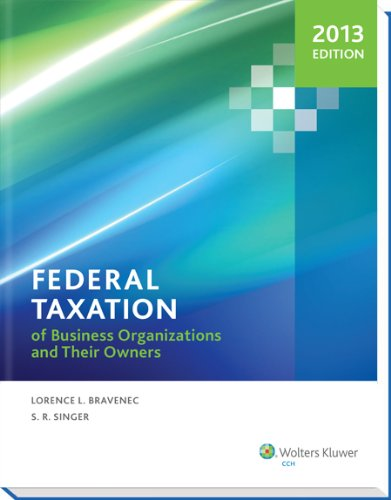 Federal Taxation of Business Organizations and Their Owners