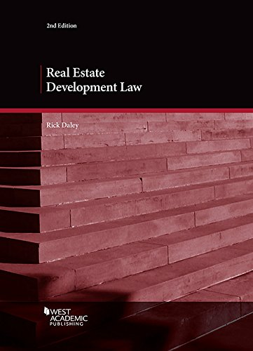 Real Estate Development Law (American Casebook Series)