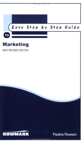 Easy Step by Step Guide to Marketing (Easy Step by Step Guides)
