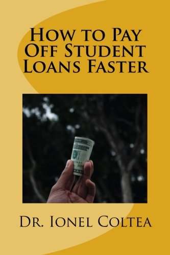 How to Pay Off Student Loans Faster: The Ultimate Guide to Pay Your College Loan